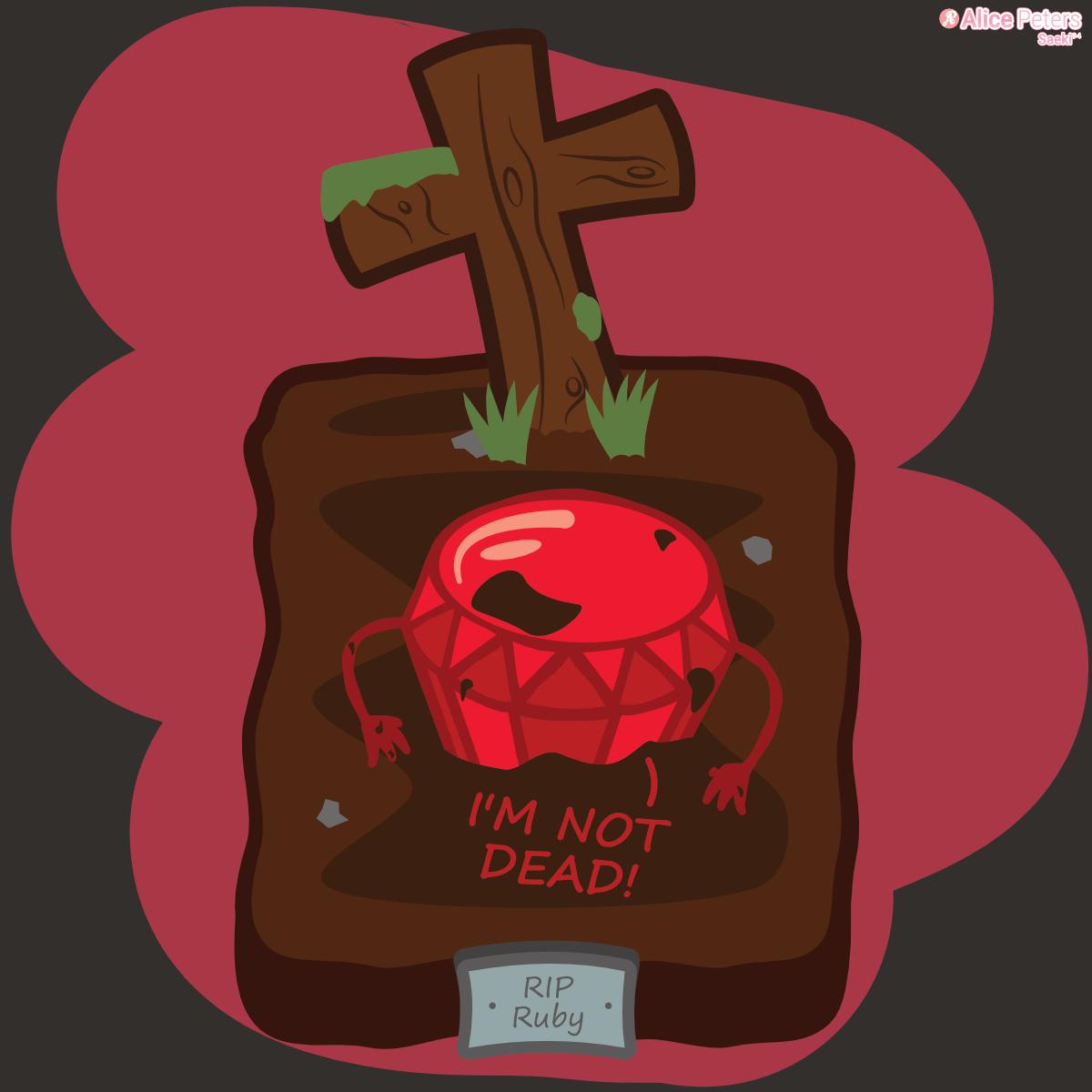 """""""Ruby is not dead!"""" - Sticker"""